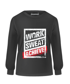 Sweat Shirt (Work Sweat Achieve)